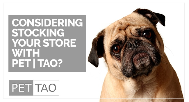Should I Carry PET | TAO in My Retail Store?